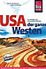 Reise Know-How USA, der ganze Westen