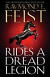 Rides A Dread Legion (The Riftwar Cycle: The Demonwar Saga, Book 1) (eBook)