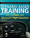 Scenario-Based Training with X-Plane and Microsoft Flight Simulator (eBook)