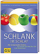Schlank im Schlaf, Helmut Gillessen, Dr. med. Detlef Pape, Rudolf Schwarz, Ernährung & Diät