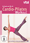 Schlank und fit mit Cardio-Pilates Workout