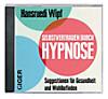 Selbstvertrauen durch Hypnose, Audio-CD