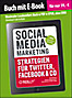 Social Media Marketing (Buch mit E-Book)