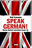 Speak German!