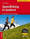 Speedhiking in Südtirol