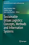 Sustainable Urban Logistics: Concepts, Methods and Information Systems