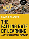 The Falling Rate of Learning and the Neoliberal Endgame (eBook)