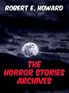 The Horror Stories Archives (eBook)