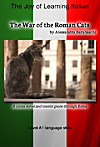 The War of the Roman Cats: Language Course Italian Level A1 (eBook)