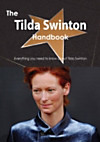 Tilda Swinton Handbook - Everything you need to know about Tilda Swinton (eBook)