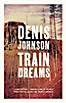 Train Dreams, English Edition