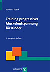 Training progressiver Muskelentspannung für Kinder, m. CD-ROM