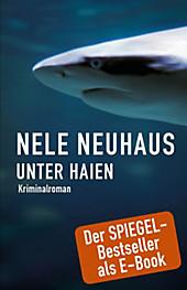 Unter Haien, Nele Neuhaus, Krimi & Thriller