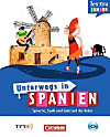 Unterwegs in Spanien, m. Audio-CD