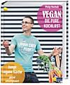 Vegan - die pure Kochlust