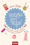 Vintage your life! (eBook)