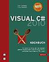 Visual C sharp 2010 - Kochbuch, m. DVD-ROM