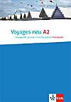 Voyages neu: Bd.A2 Lösungsheft zum Kurs- und Übungsbuch