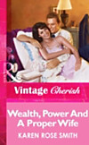 Wealth, Power And A Proper Wife (Mills & Boon Vintage Cherish) (eBook)