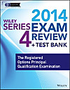 Wiley Series 4 Exam Review 2014 + Test Bank (eBook)