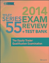 Wiley Series 55 Exam Review 2014 + Test Bank (eBook)