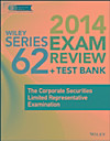 Wiley Series 62 Exam Review 2014 + Test Bank (eBook)