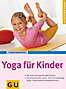Yoga für Kinder (eBook)
