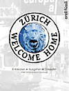 Zürich - Welcome Home
