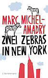 Zwei Zebras in New York (eBook)
